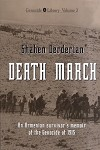 Death March: A Survivor's Memoir of the Genocide of 1915