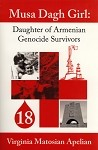 Musa Dagh Girl: Daughter of Armenian Genocide Survivors