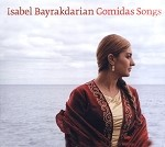 Gomidas Songs CD, Isabel Bayrakdarian