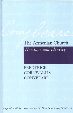 The Armenian Church: Heritage and Identity