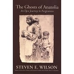 The Ghosts of Anatolia: An Epic Journey to Forgiveness