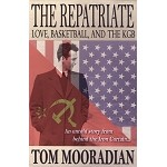 The Repatriate: Love, Basketball and the KGB