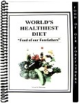 The World's Healthiest Diet: Food of our Forefathers