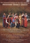 A Trip Through Historic Armenia Through Dance