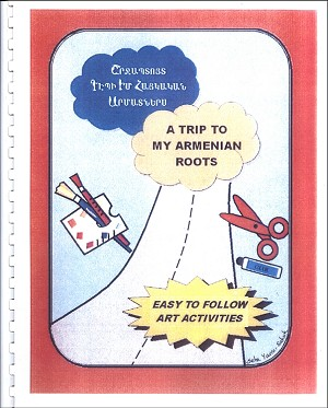 A Trip to My Armenian Roots: Coloring and Crafts Book