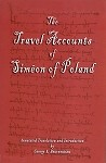 The Travel Accounts of Simeon of Poland