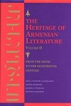 The Heritage of Armenian Literature: From the 6th to the 18th Century Vol 2